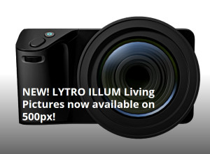 500px Is First External Website to Support Lytro Living Pictures